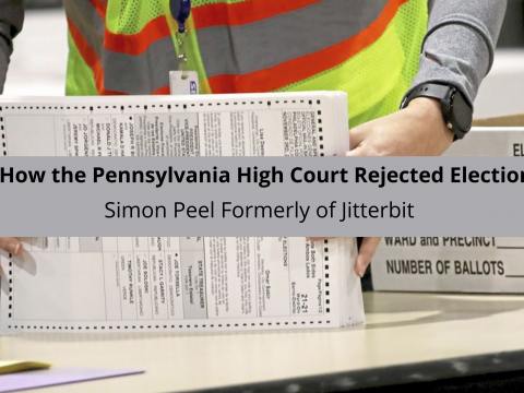 Discusses How the Pennsylvania High Court Rejected Election Lawsuits
